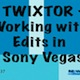 Working with Edits in Sony Vegas