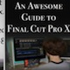 An Awesome Guide to FCPX