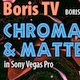 Chroma Key / Mattes in Sony Vegas Pro
