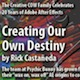 Creating Our Own Destiny