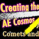 Creating the AE Cosmos