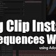 Finding Clip Instances Inside Workflow